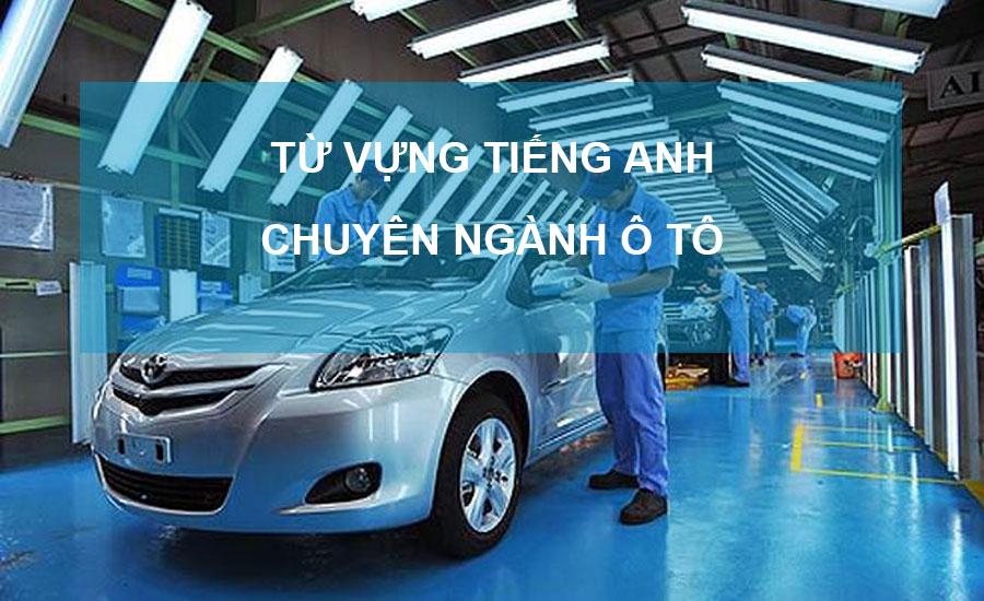 tiếng anh ngành ô tô